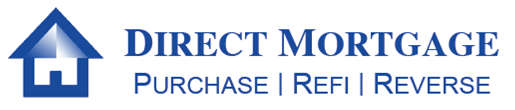 Direct Mortgage - Mortgages for Purchase Refi and Reverse